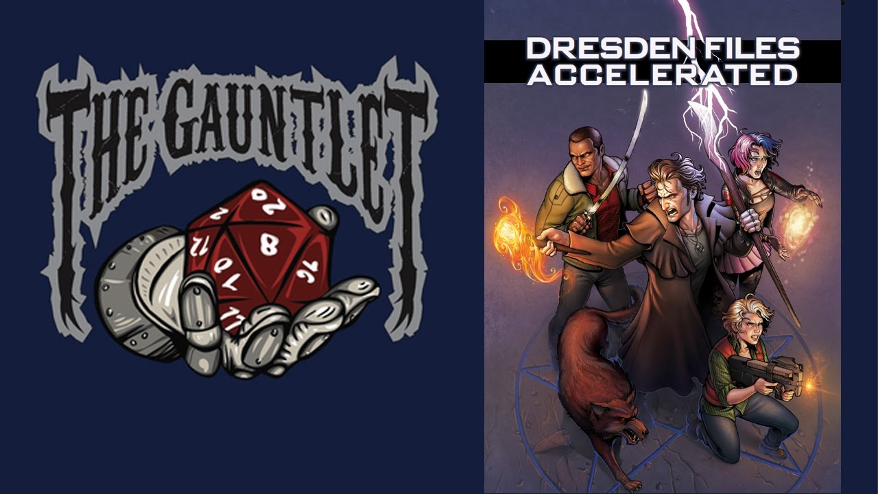 TGIT: Dresden Files Accelerated (1 of 3)