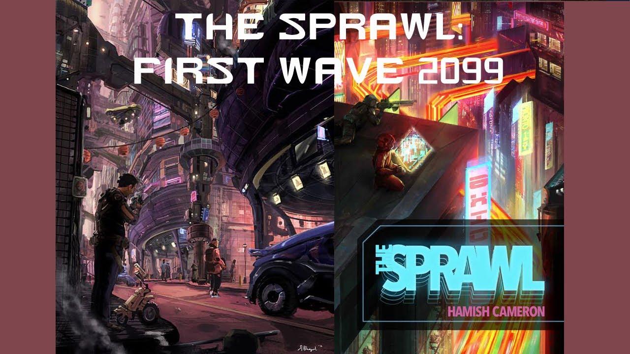 The Sprawl RPG (Session One)