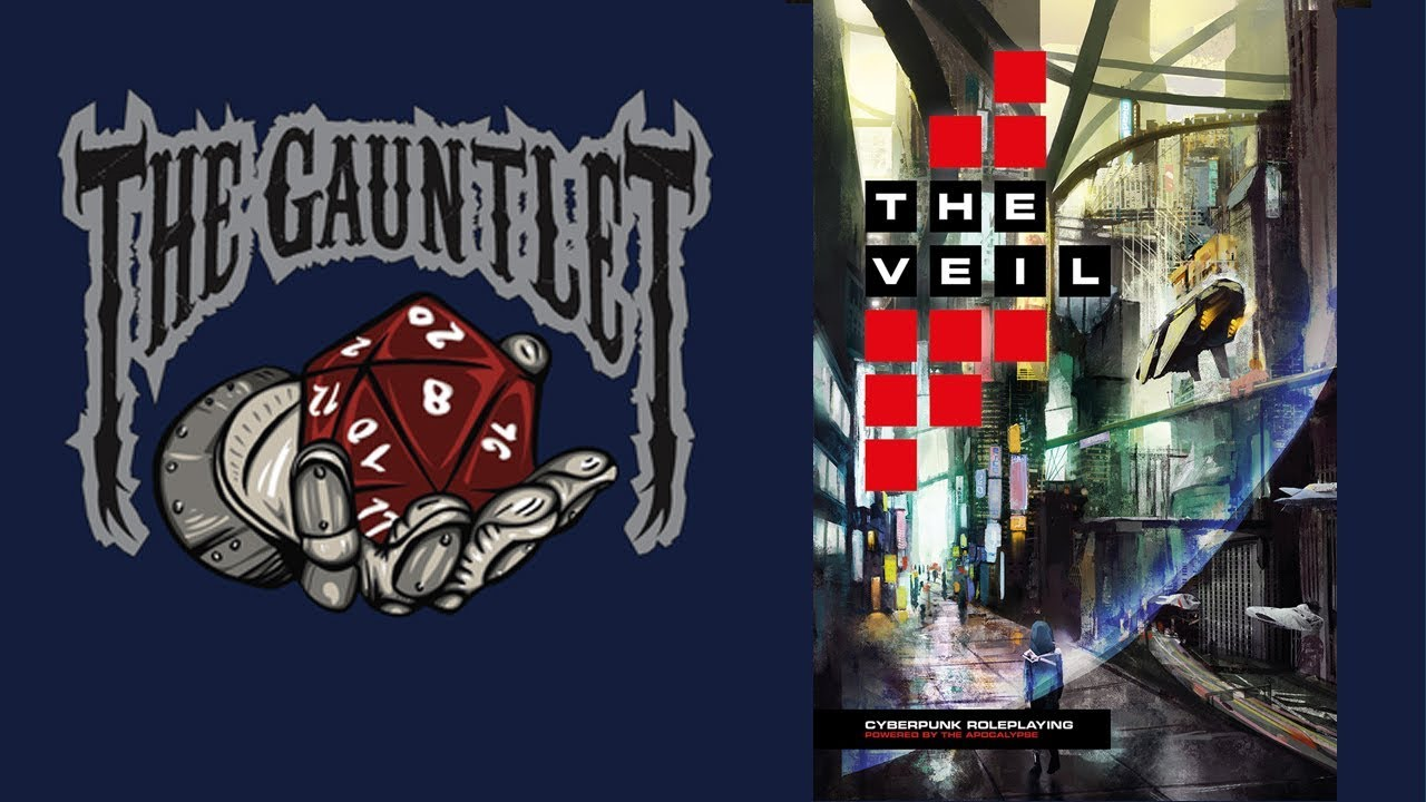 Gauntlet Sunday: The Veil (1 of 4)