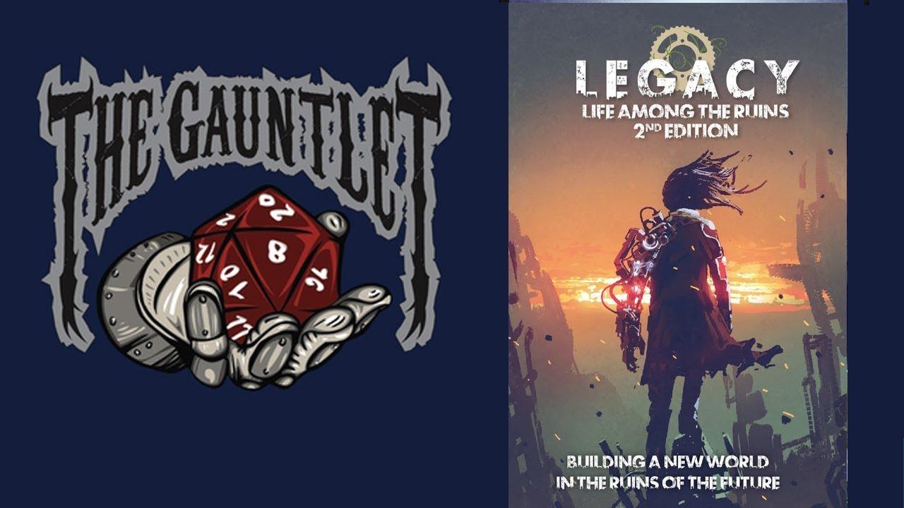 Gauntlet TGIT: Legacy: Life Among the Ruins 2e (4 of 4)