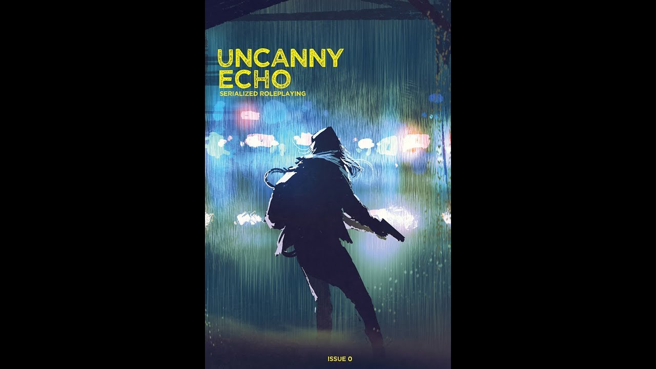 Uncanny Echo Issue 0: The Heist