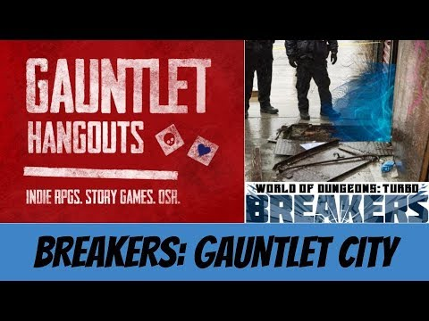 Breakers: Gauntlet City (Episode 3)