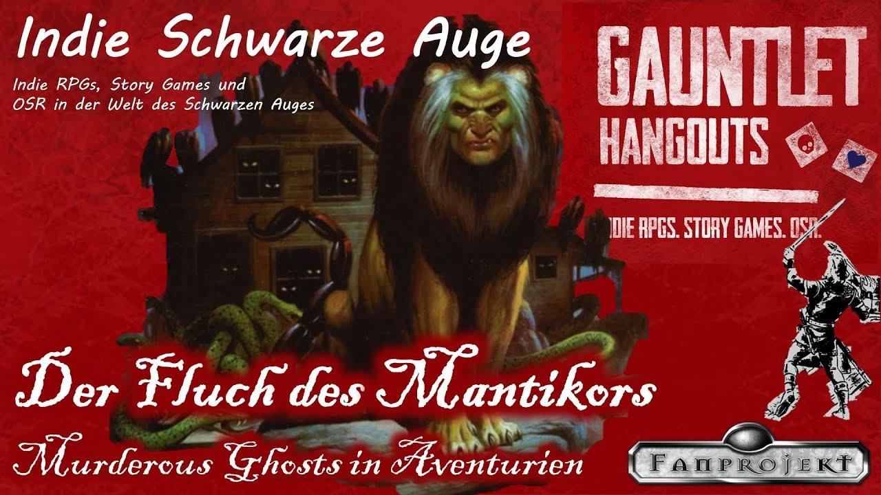 Der Fluch des Mantikor with Murderous Ghosts