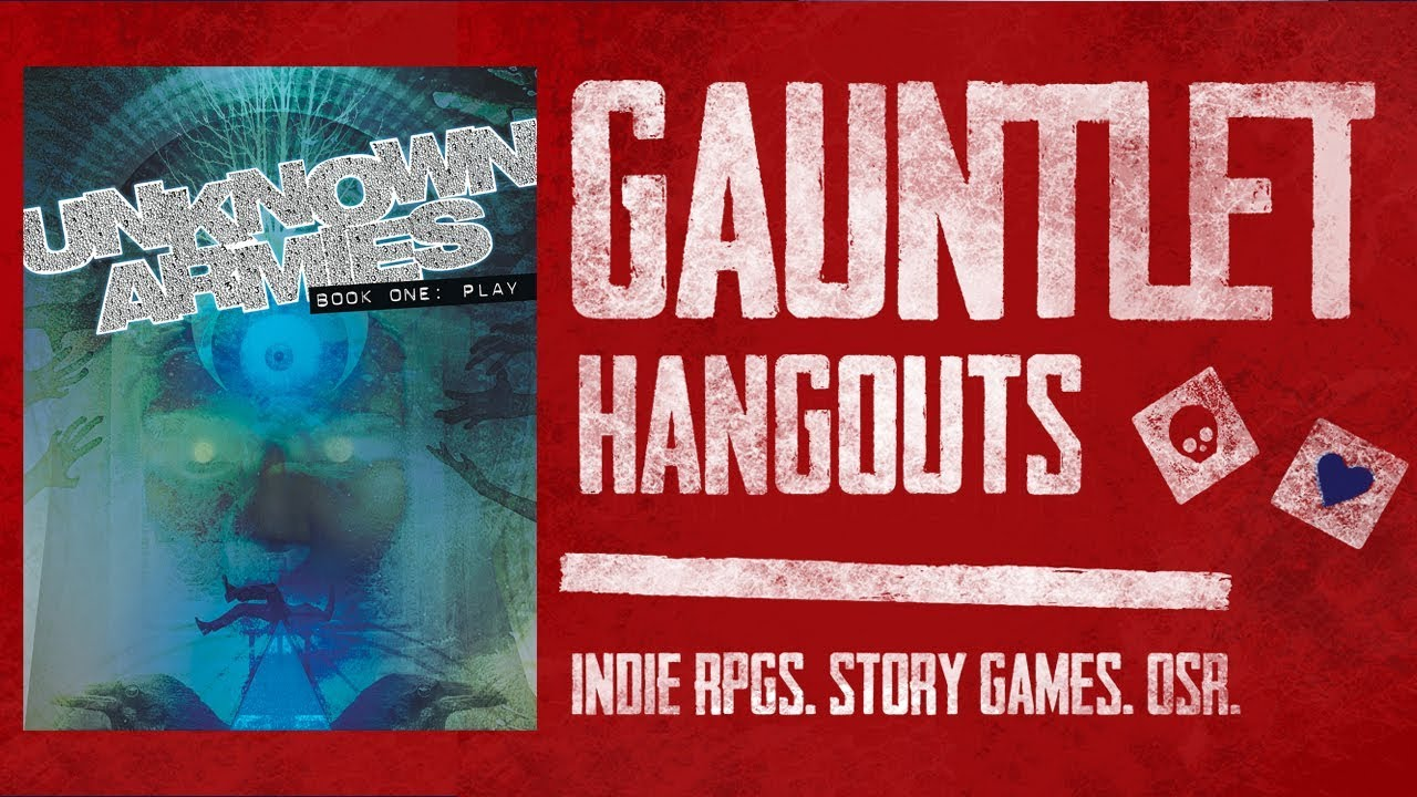 Gauntlet TGIT: Unknown Armies (1 of 2)