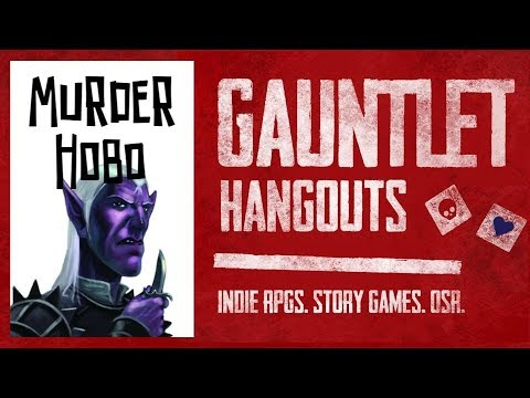 Forget-Me-Not: Murder Hobo - Gauntlet Hangouts