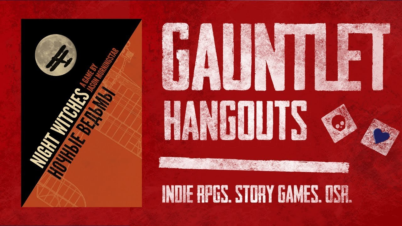 Night Witches Gauntlet Season 1 Episode 1 of 6