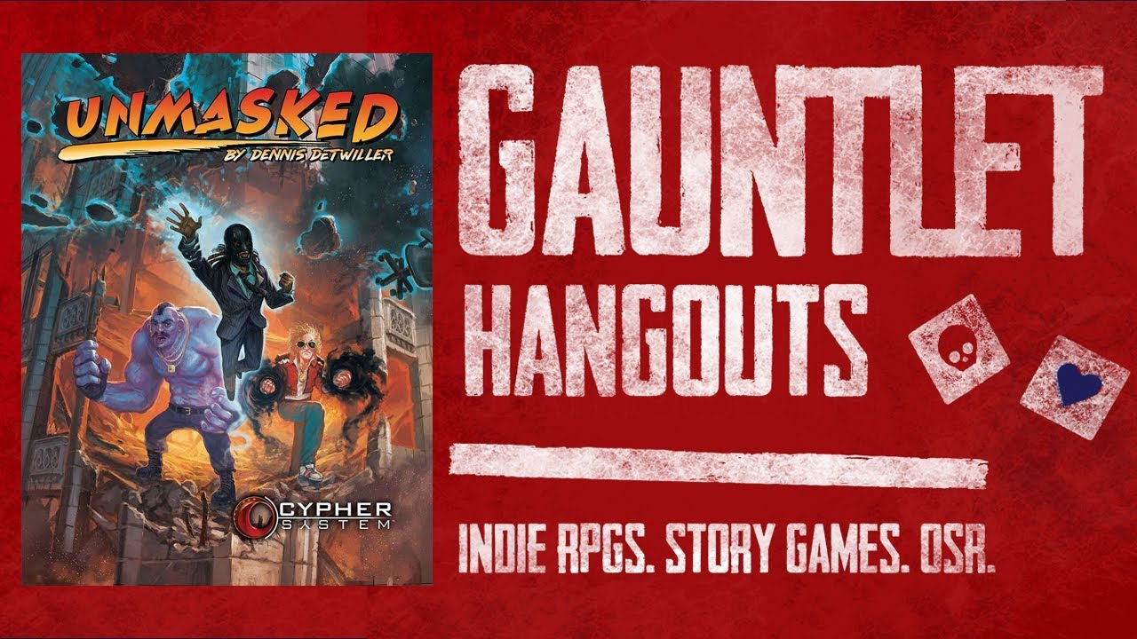 Unmasked: Cypher System: Gauntlet Sunday (1 of 4)