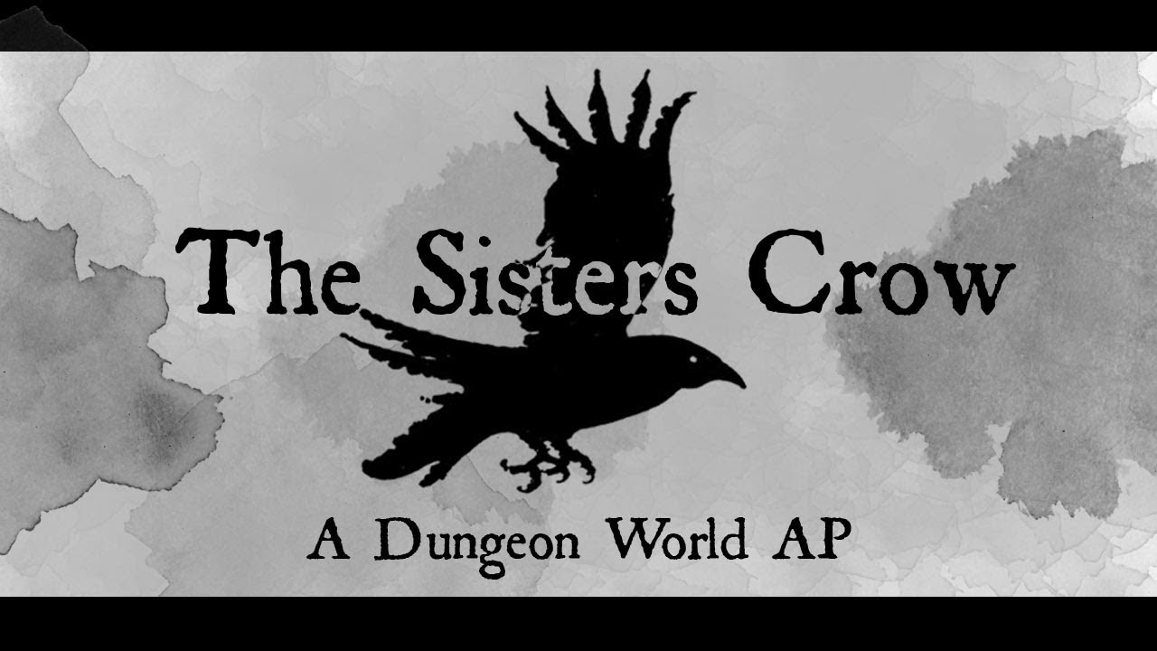 Dungeon World: The Sisters Crow