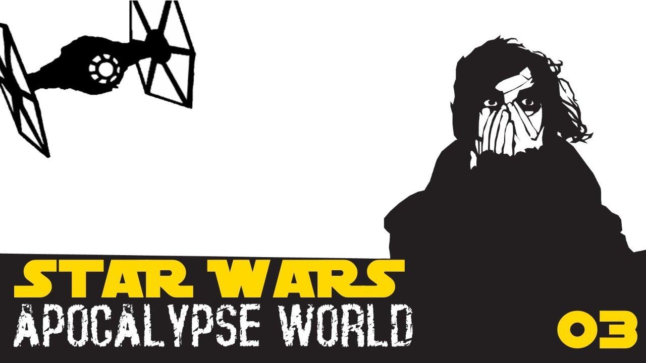 SWS: Apocalypse World Tatooine (3 of 4)