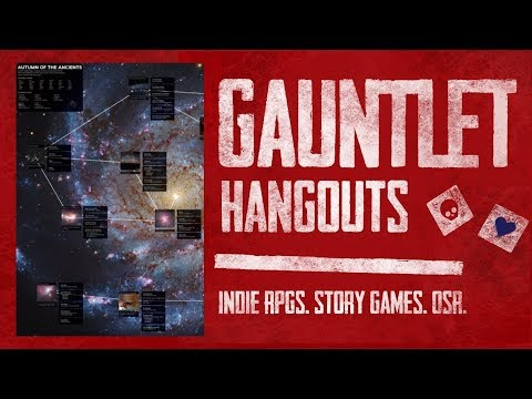 Autumn of the Ancients (2 of 3) - Gauntlet Hangouts