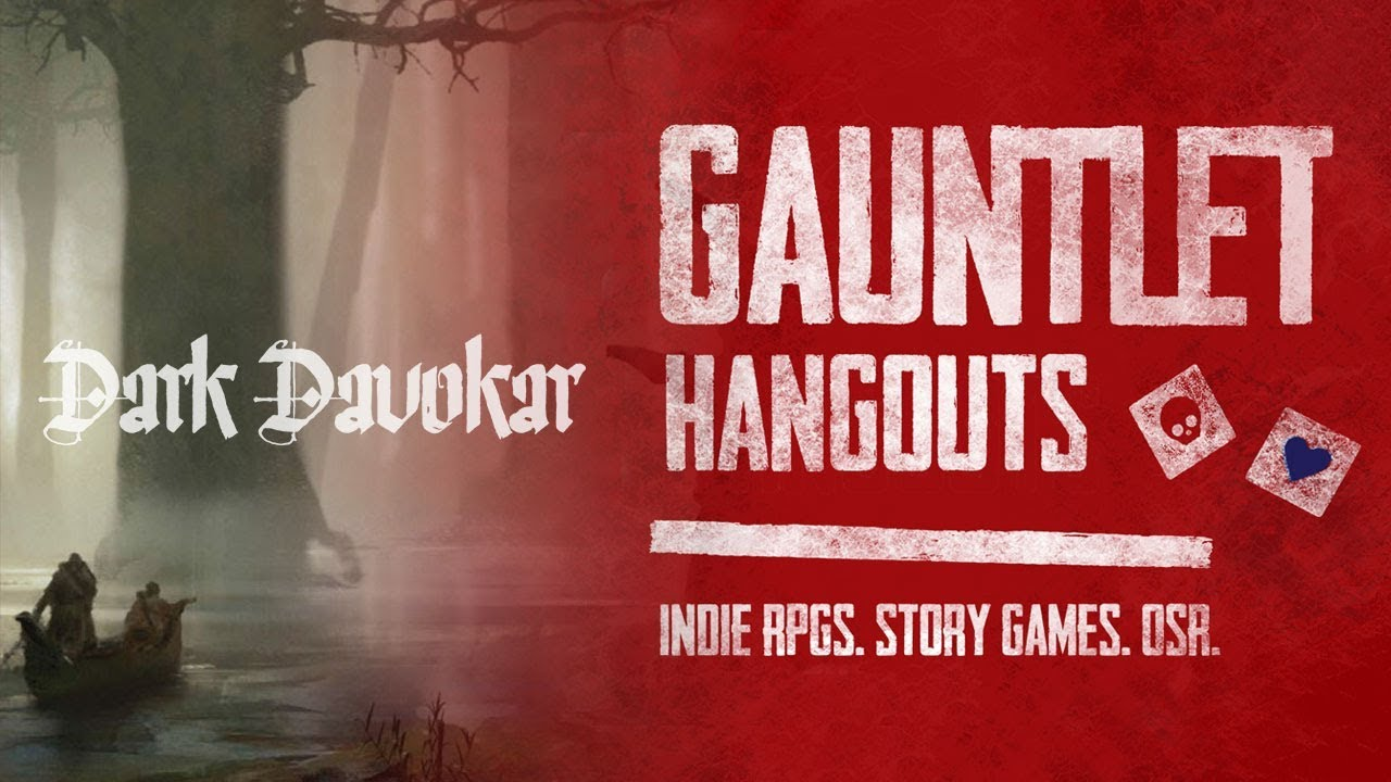 Dark Davokar - Gauntlet Hangouts