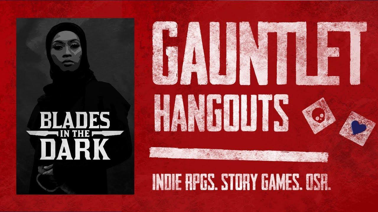 Blades in the Dark: Iruvia: Gauntlet Quarterly S9