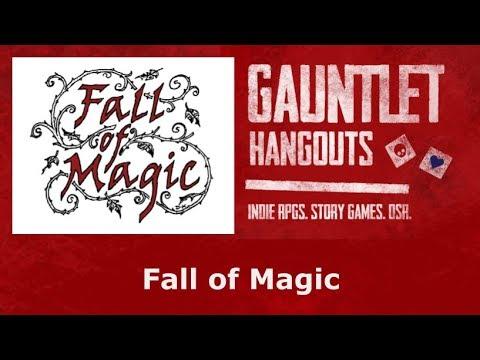 Fall of Magic (Gauntlet June 2018 - 1/3)