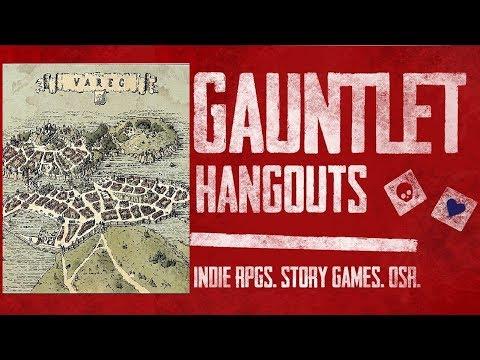 Gauntlet Hangouts Dungeon World: Tûn Vareg 1 of 4