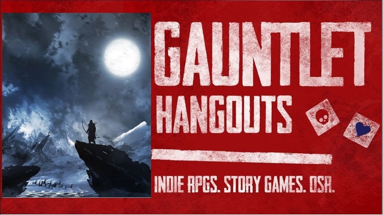 Gauntlet Hangouts Dungeon World Threat of the Pale Moon (3 of 4)