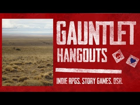 Gauntlet Hangouts Dungeon World: Gaunt Marches, The Land of 1,000 Sloughs (Group 1, Game 1 of 5)