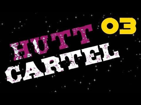 SWS: Hutt Cartel (3 of 3)