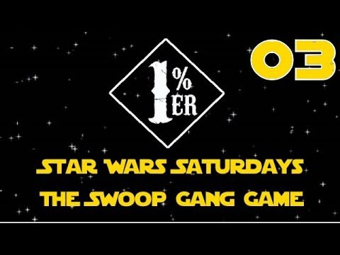Star Wars Saturdays: 1%er Swoop Gang (3 of 3)
