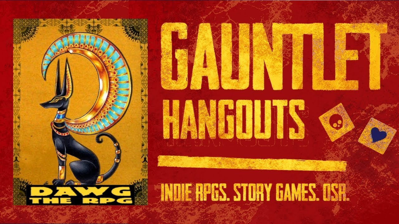 Gauntlet-Dawg the RPG  2 of 2