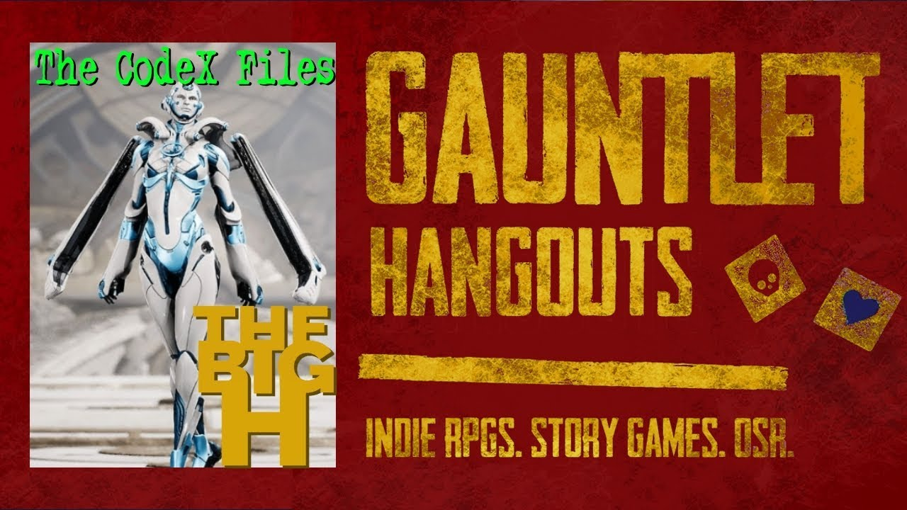 Gauntlet CodeX-Files Big H 1 of 2 pt1