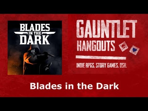 Blades in the Dark (1/5)