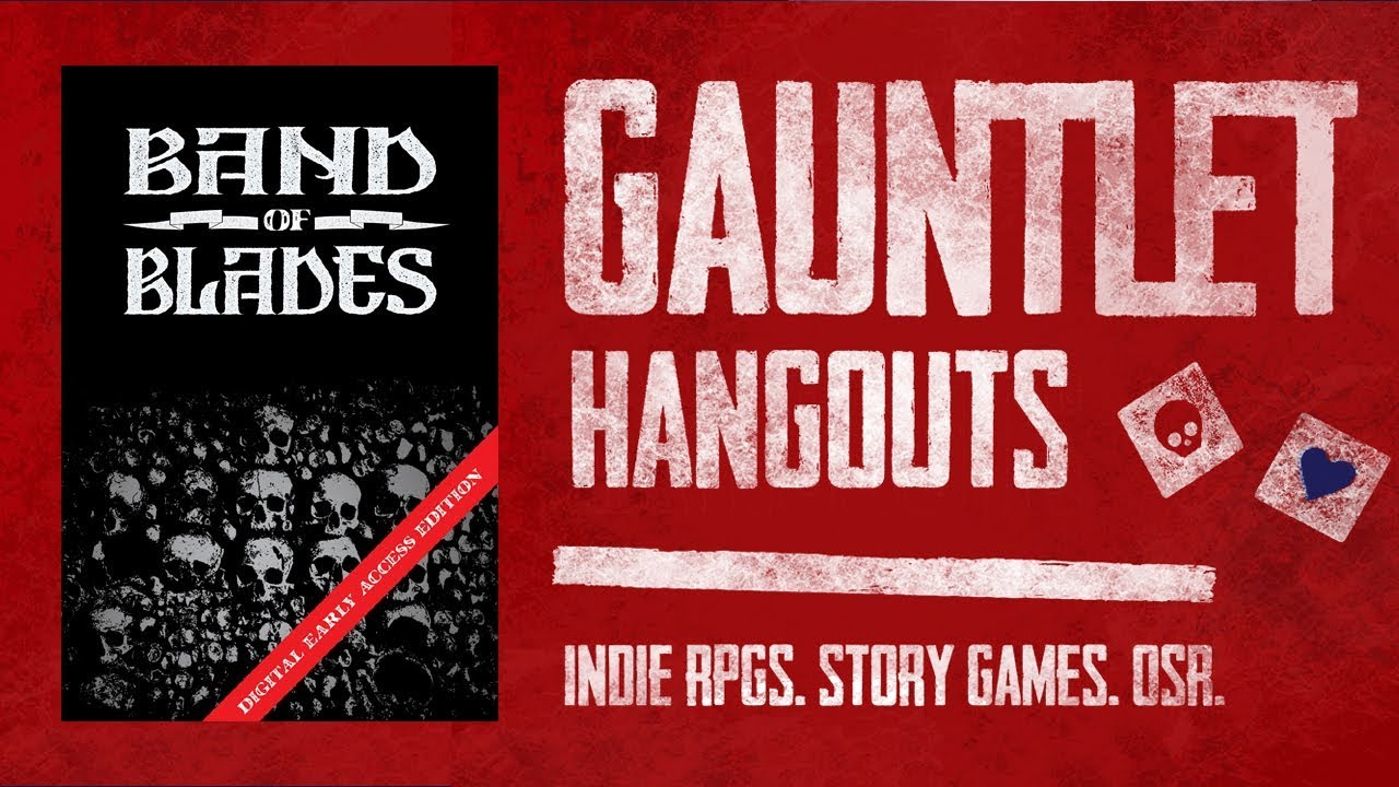 Band of Blades: Gauntlet TGIT (1 of 3)