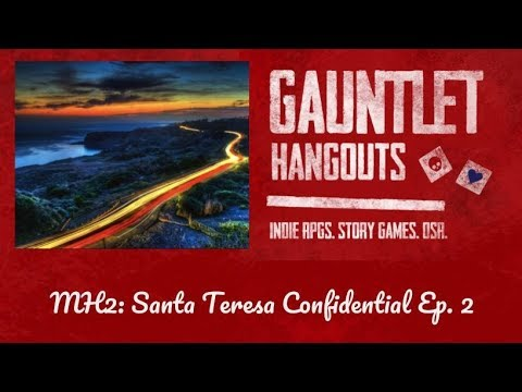 Monsterhearts 2: Santa Teresa Confidential (Ep. 2)
