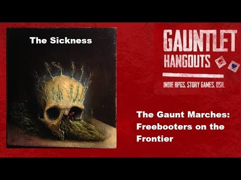 The Gaunt Marches: The Sickness (3/3)