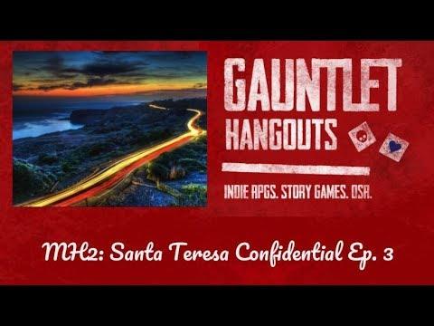 Monsterhearts 2: Santa Teresa Confidential (Ep. 3)