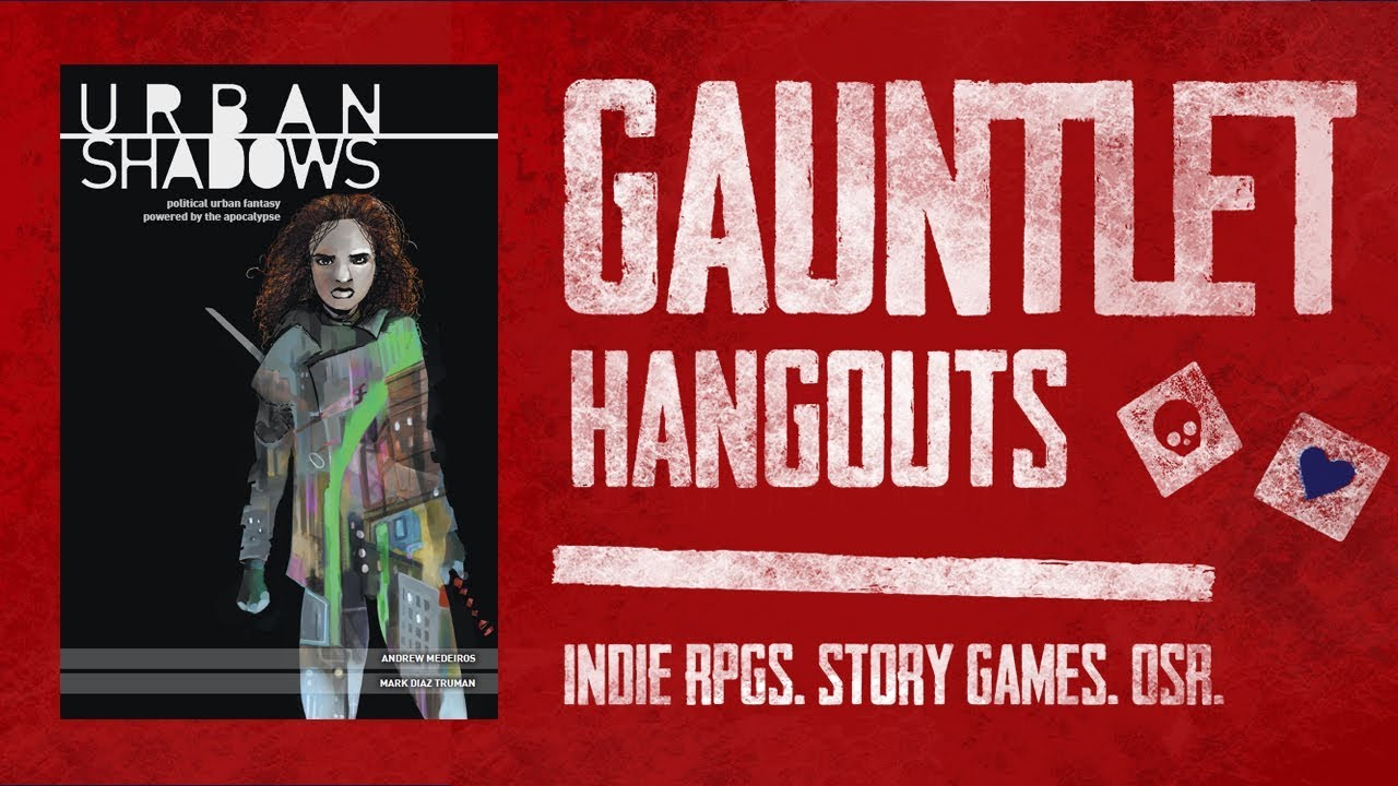 Urban Shadows: Gauntlet Sunday (1 of 5)