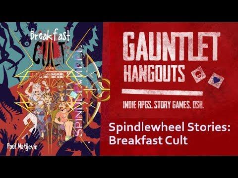 Spindlewheel Stories: Breakfast Cult