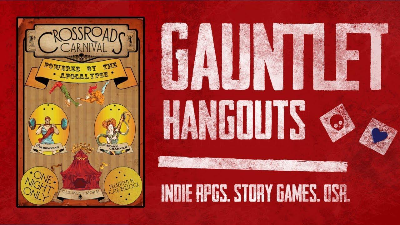 Crossroads Carnival: Gauntlet Hangouts (1 of 2)