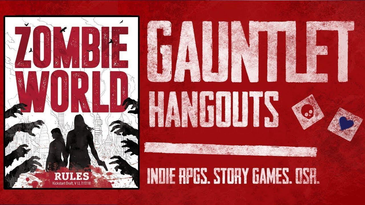 Zombie World: Gauntlet Hangouts (1 of 2)