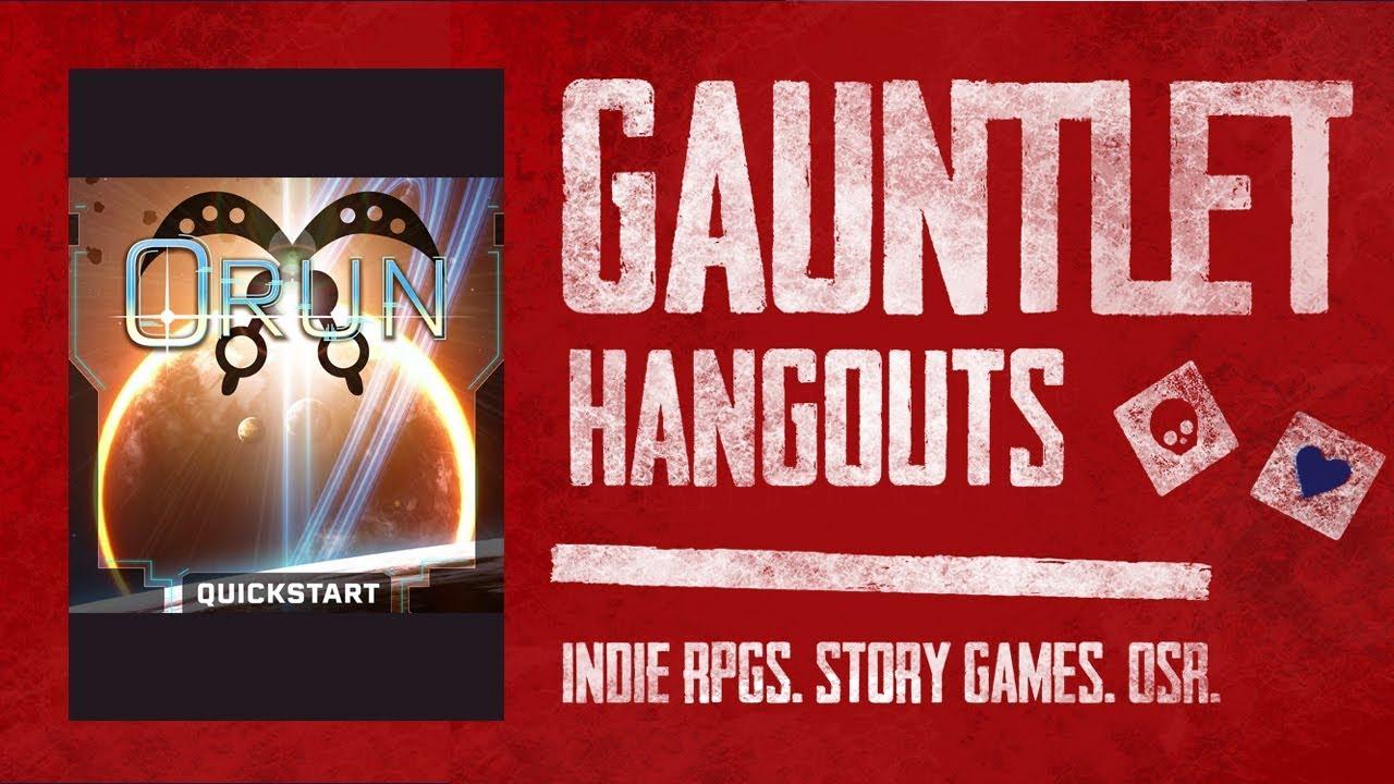 Orun: Gauntlet TGIT (2 of 2)