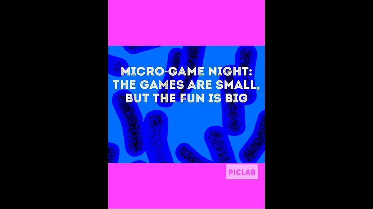 Micro-Game Night: Small games, BIG fun!
