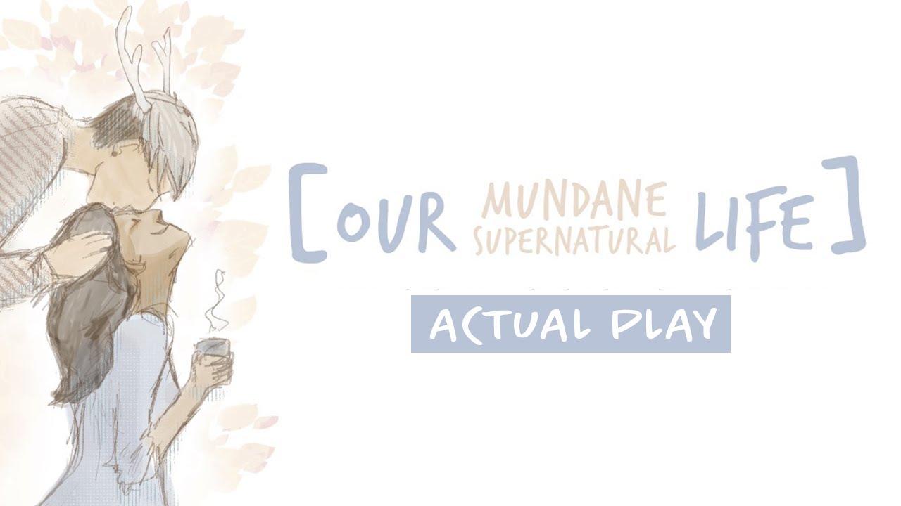 [Our Mundane Supernatural Life] Farewells and New Beginnings