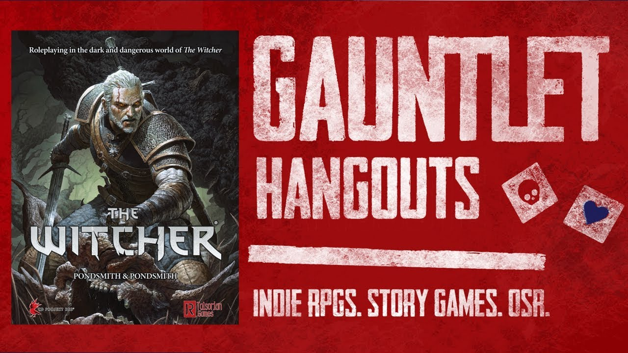 The Witcher Pen & Paper RPG: Gauntlet Hangouts (1 of 3)