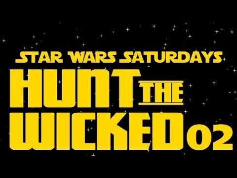 SWS: Hunt the Wicked (2 of 3)