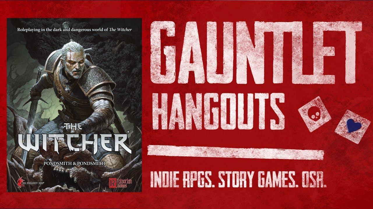 The Witcher Pen & Paper RPG: Gauntlet Hangouts (2 of 3)