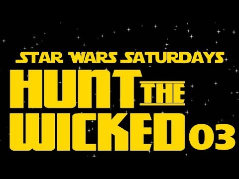 SWS: Hunt the Wicked (3 of 3)