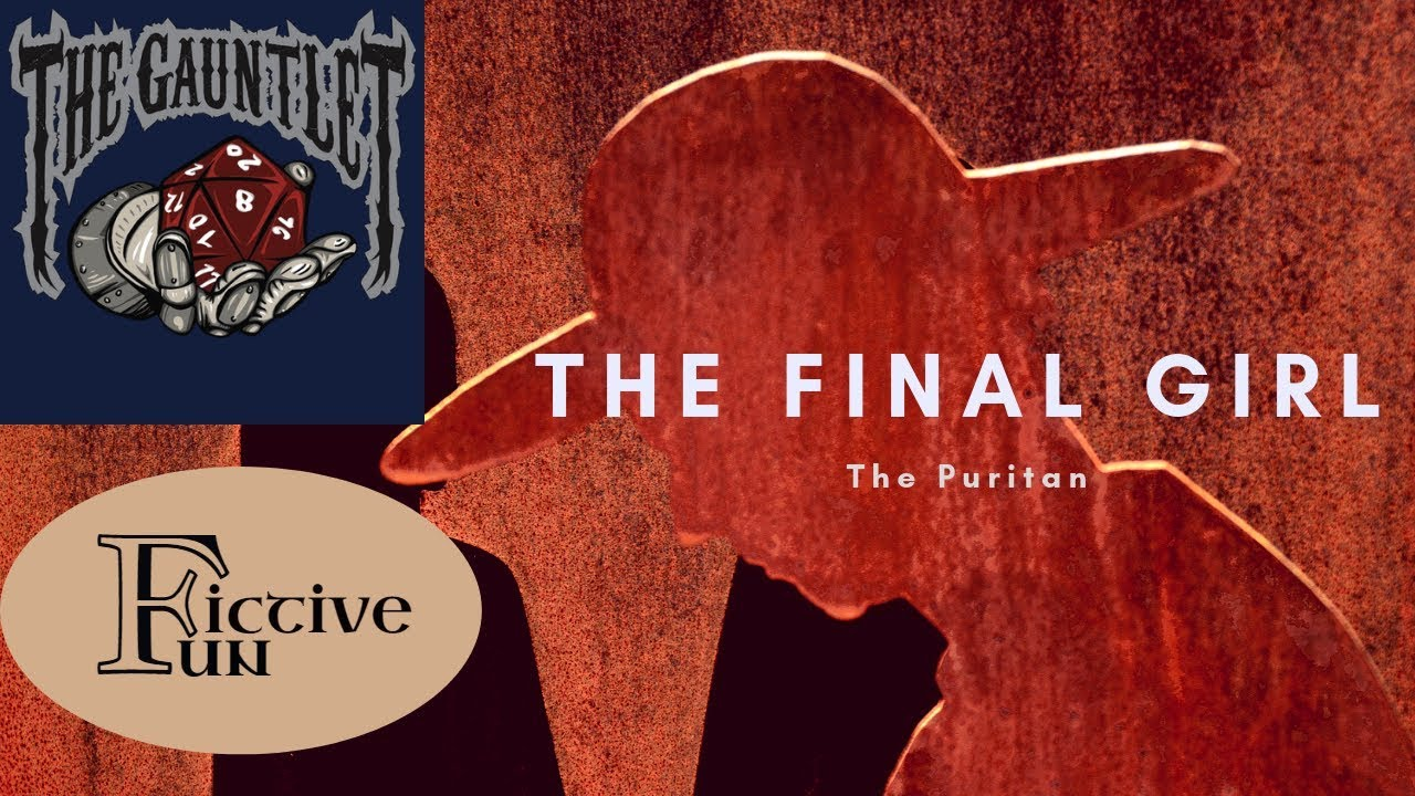 The Final Girl:  The Puritan