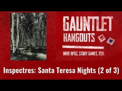 Inspectres: Santa Teresa Nights (2 of 3)