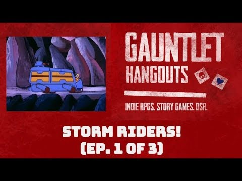 Storm Riders! (Episode 1 of 3)
