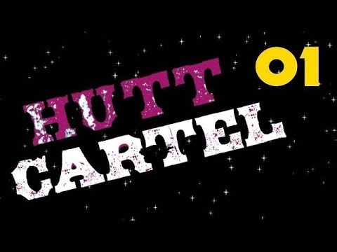 SWS: Hutt Cartel (1 of 2)