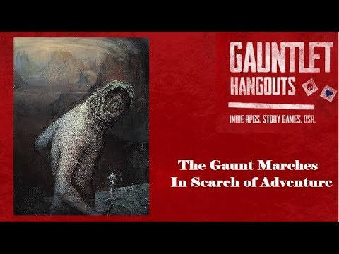 The Gaunt Marches: In Search of Adventure (3/3)