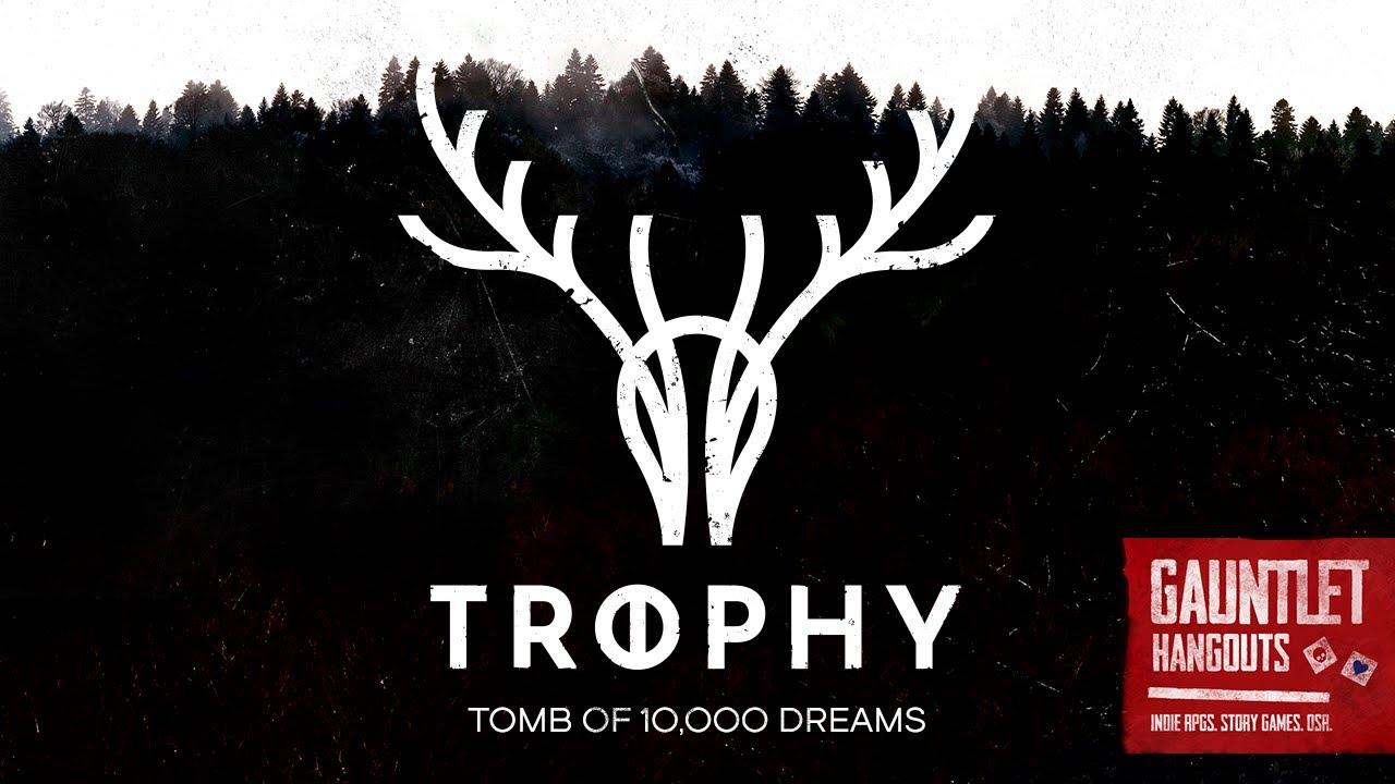 Trophy - Gauntlet Hangouts