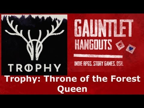 Trophy: Throne of the Forest Queen 8/3/19