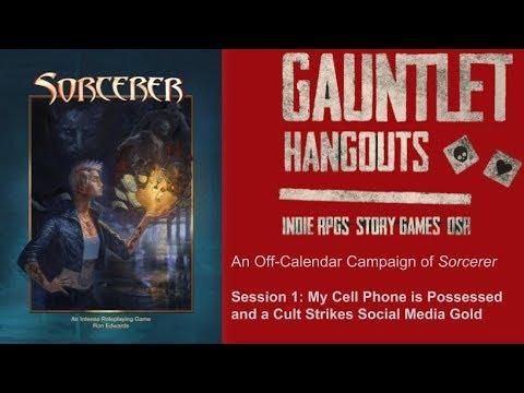"""Sorcerer: """"Demons are Social Media Junkies,"""" Session 1"""