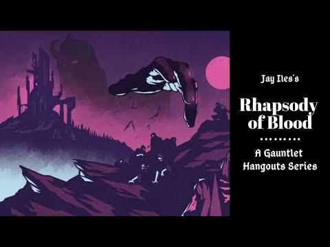 Legacy: Rhapsody of Blood (2 of 3)
