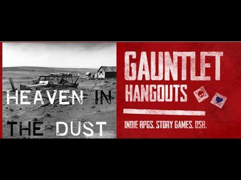 Heaven in the Dust (1 of 2)